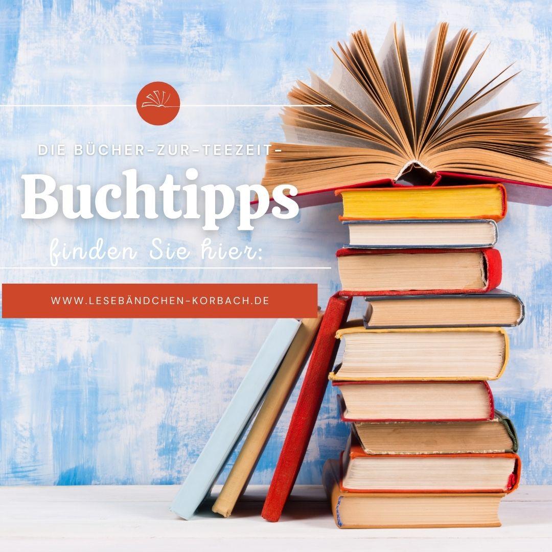 Buchtipps BücherzurTeezeit